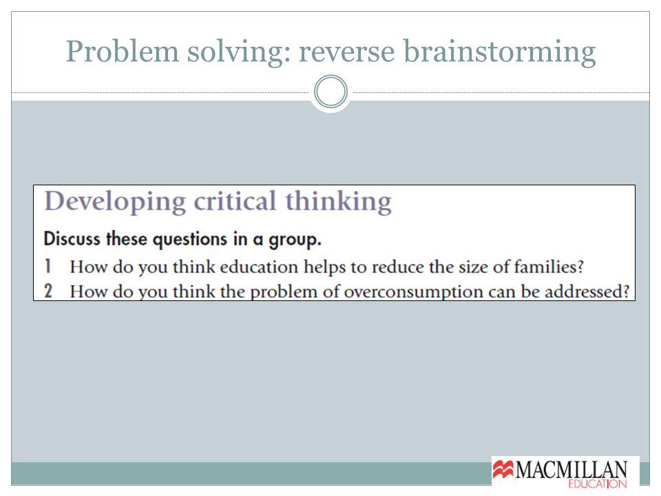 Problem solving: reverse brainstorming