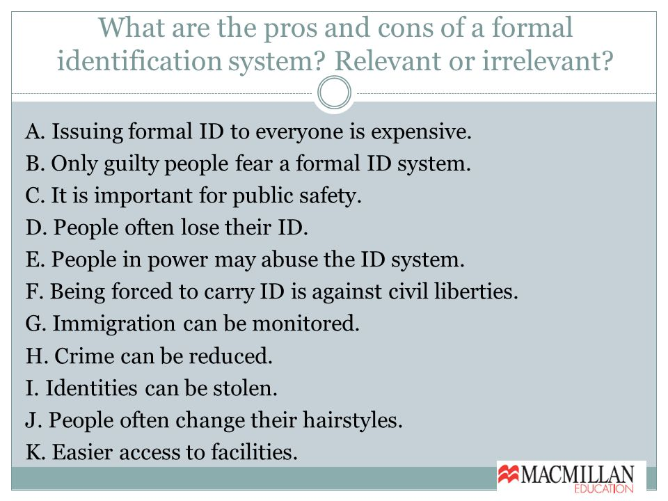 What are the pros and cons of a formal identification system.