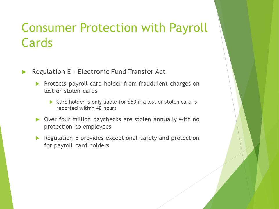 Benefits of Using Payroll Cards  Employers  Lower internal costs  Costs associated with producing, handling, and distributing pay checks is elimina