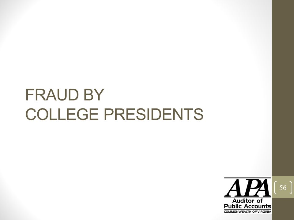 FRAUD BY COLLEGE PRESIDENTS 56