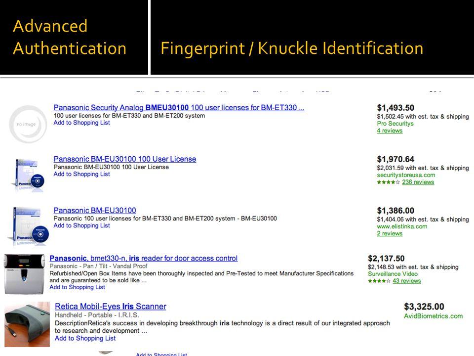 Advanced AuthenticationFingerprint / Knuckle Identification