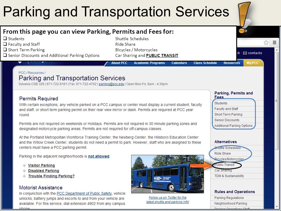 Parking and Transportation Services From this page you can view Parking, Permits and Fees for:  StudentsShuttle Schedules  Faculty and Staff Ride Sh