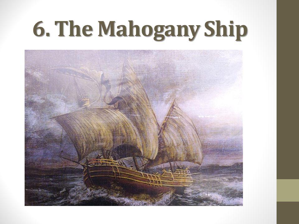 6. The Mahogany Ship