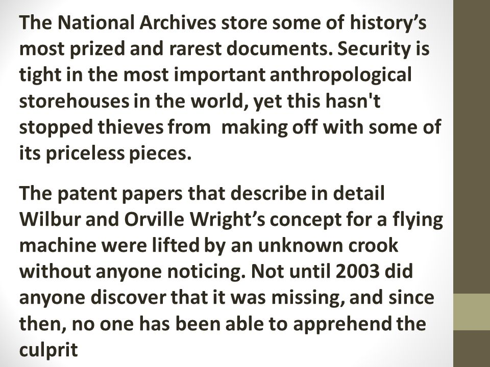 The National Archives store some of history's most prized and rarest documents.