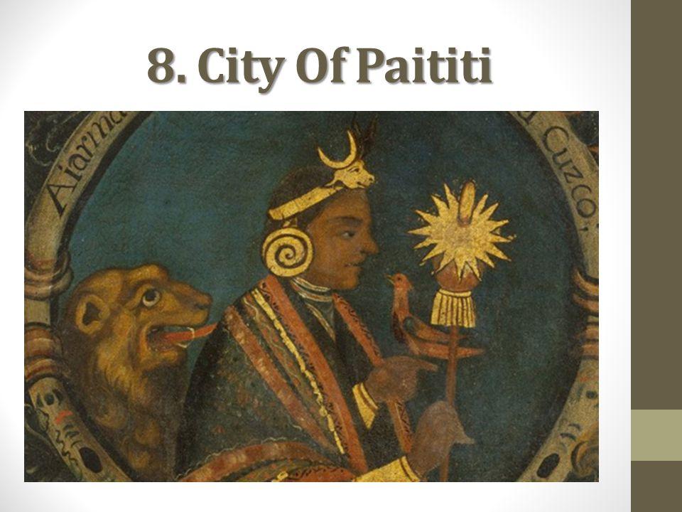 8. City Of Paititi