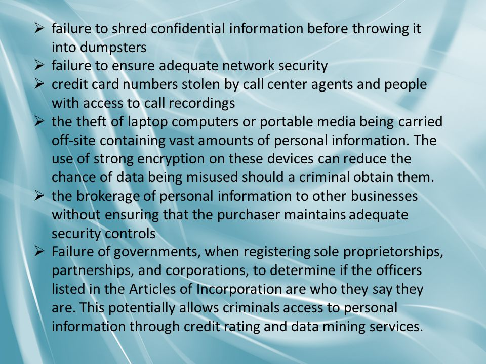  failure to shred confidential information before throwing it into dumpsters  failure to ensure adequate network security  credit card numbers stol