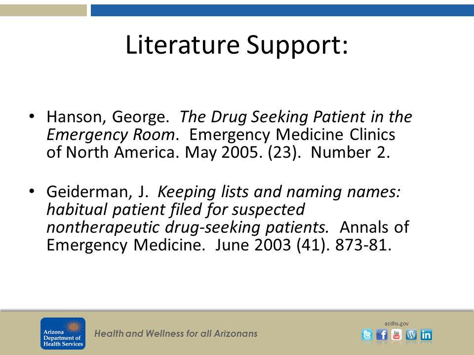 Health and Wellness for all Arizonans azdhs.gov Literature Support: Hanson, George.