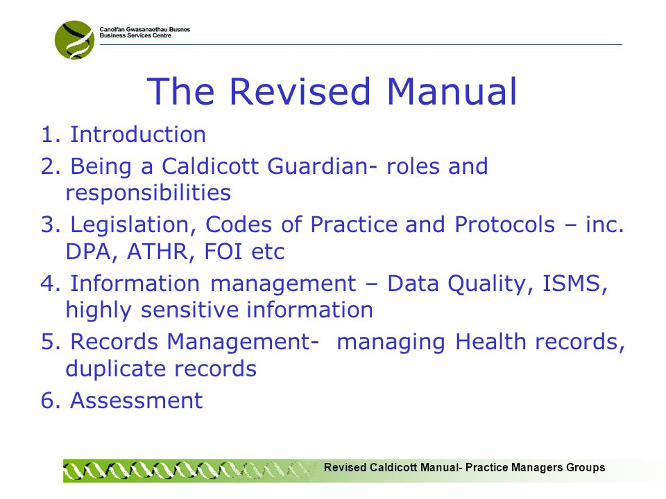 Revised Caldicott Manual- Practice Managers Groups The Revised Manual 1.
