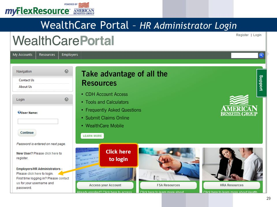 29 WealthCare Portal – HR Administrator Login Click here to login