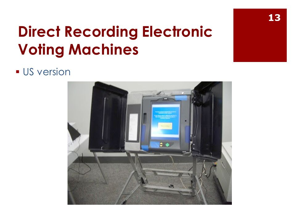 Direct Recording Electronic Voting Machines  US version 13