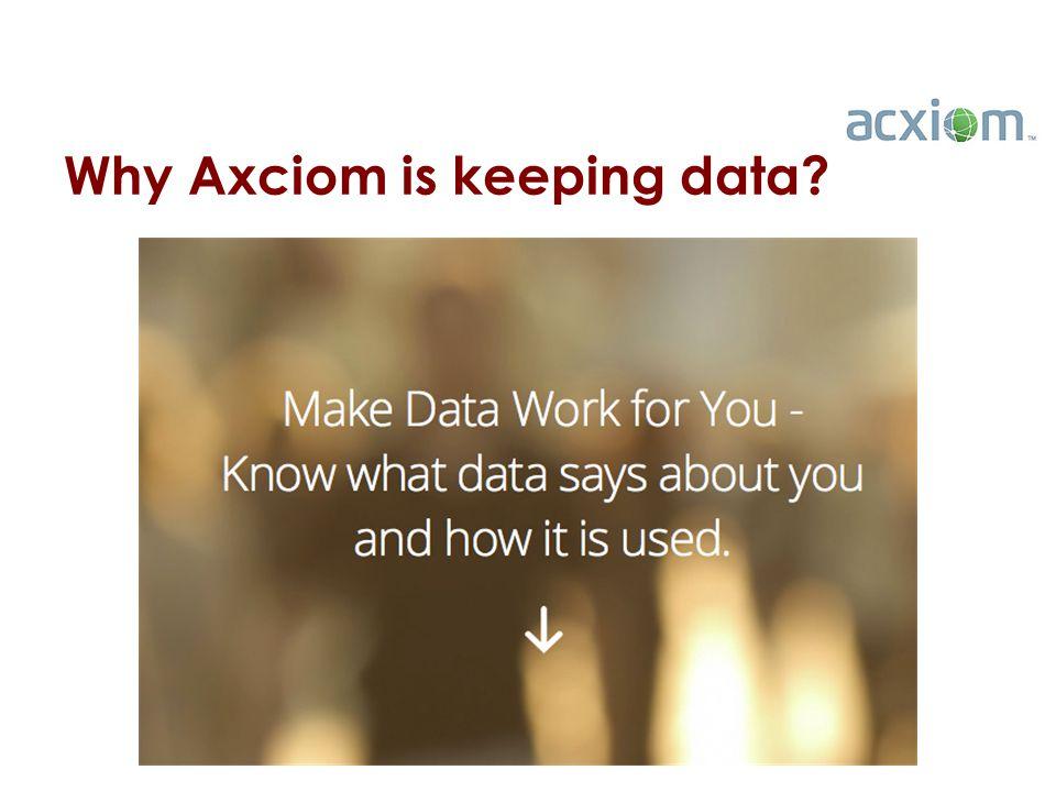 Why Axciom is keeping data 5