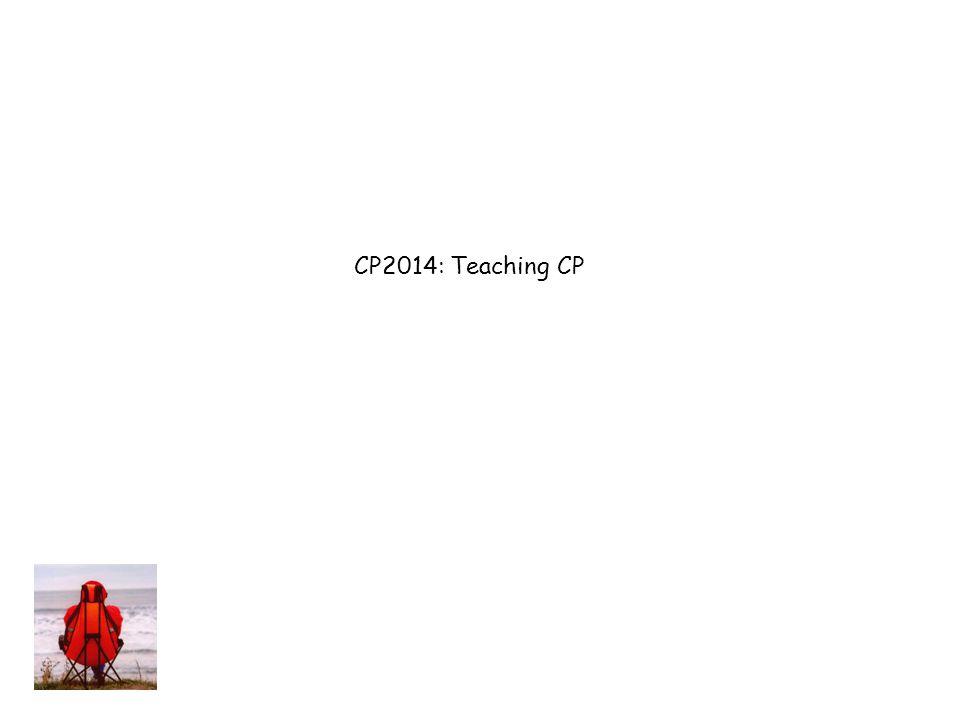 CP2014: Teaching CP