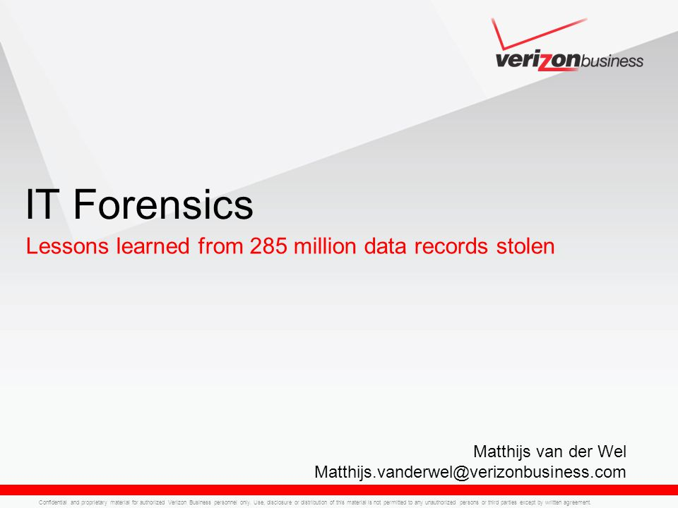 Confidential and proprietary material for authorized Verizon Business personnel only.