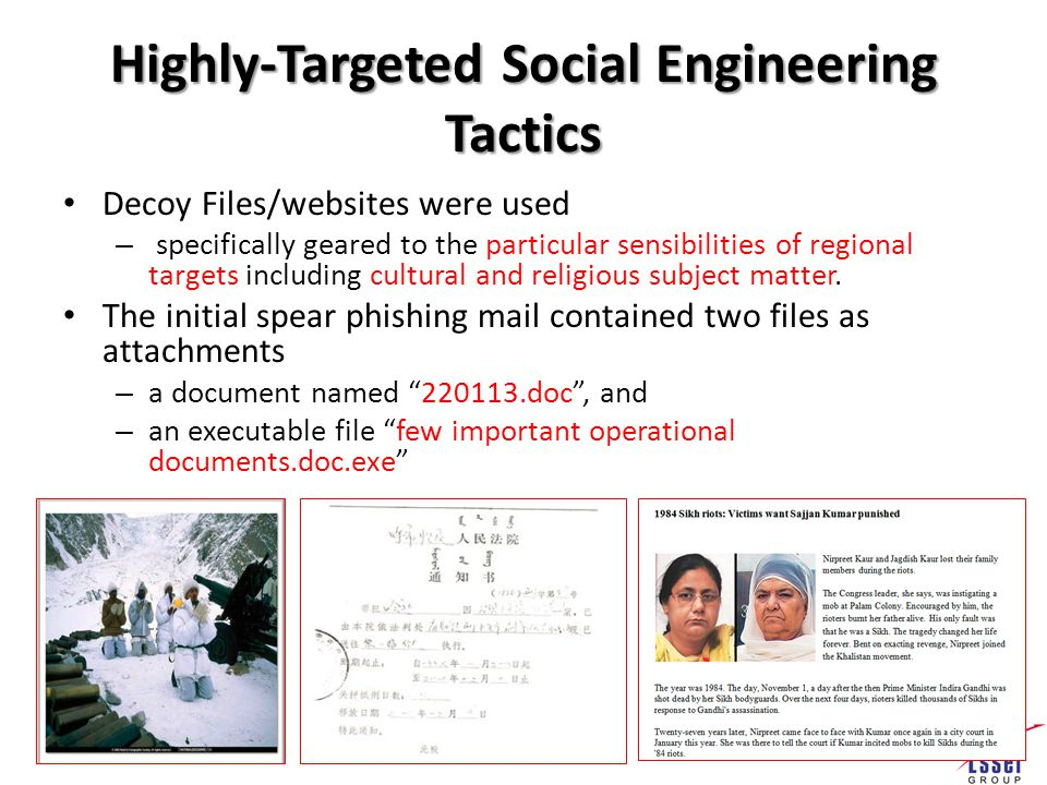Highly-Targeted Social Engineering Tactics Decoy Files/websites were used – specifically geared to the particular sensibilities of regional targets including cultural and religious subject matter.