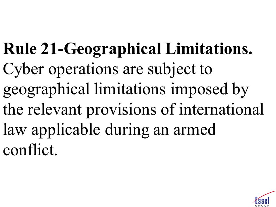 Rule 21-Geographical Limitations.