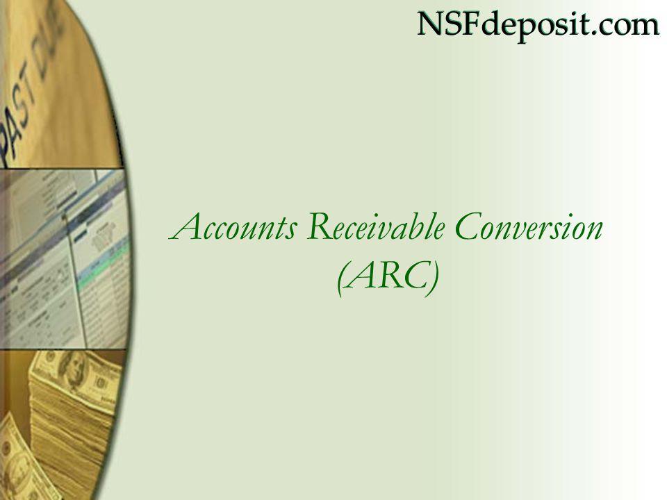NSFdeposit.com Accounts Receivable Conversion (ARC)