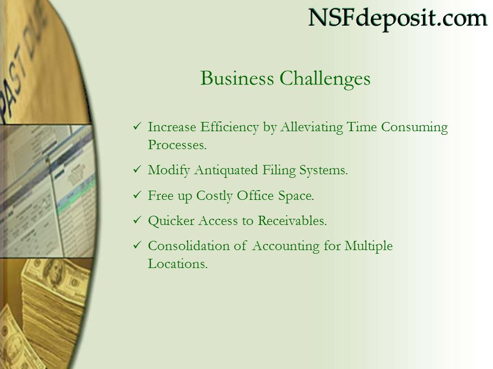 NSFdeposit.com Business Challenges Increase Efficiency by Alleviating Time Consuming Processes.
