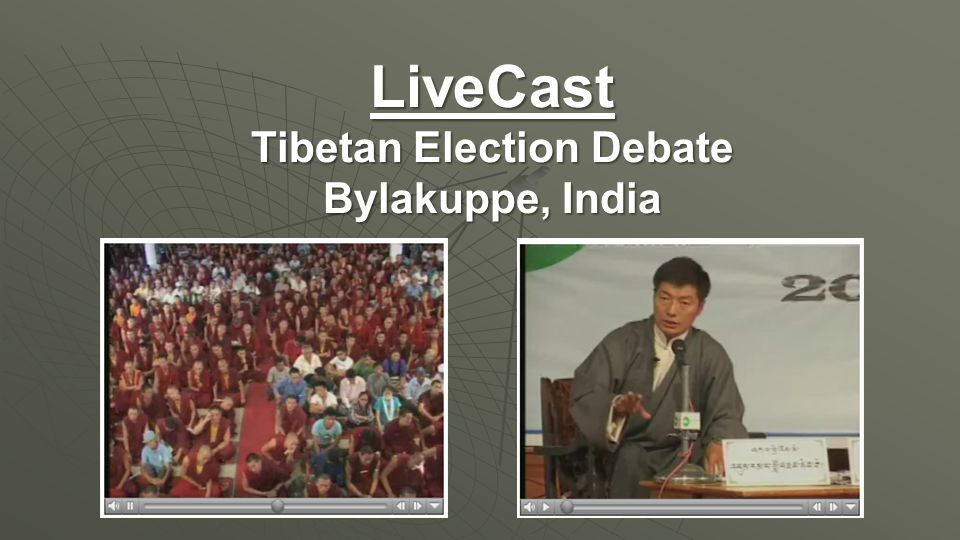 LiveCast Tibetan Election Debate Bylakuppe, India