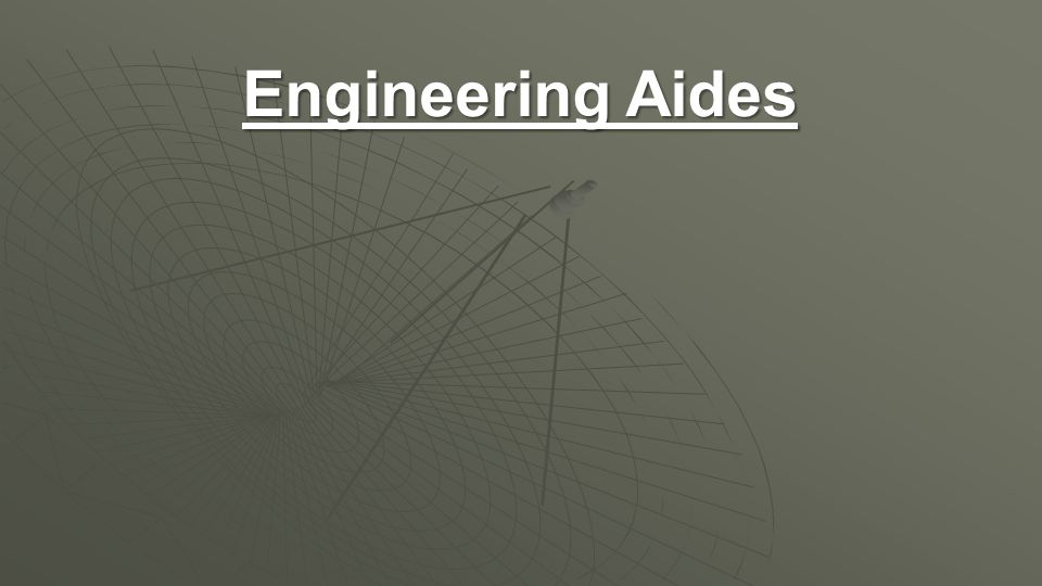 Engineering Aides
