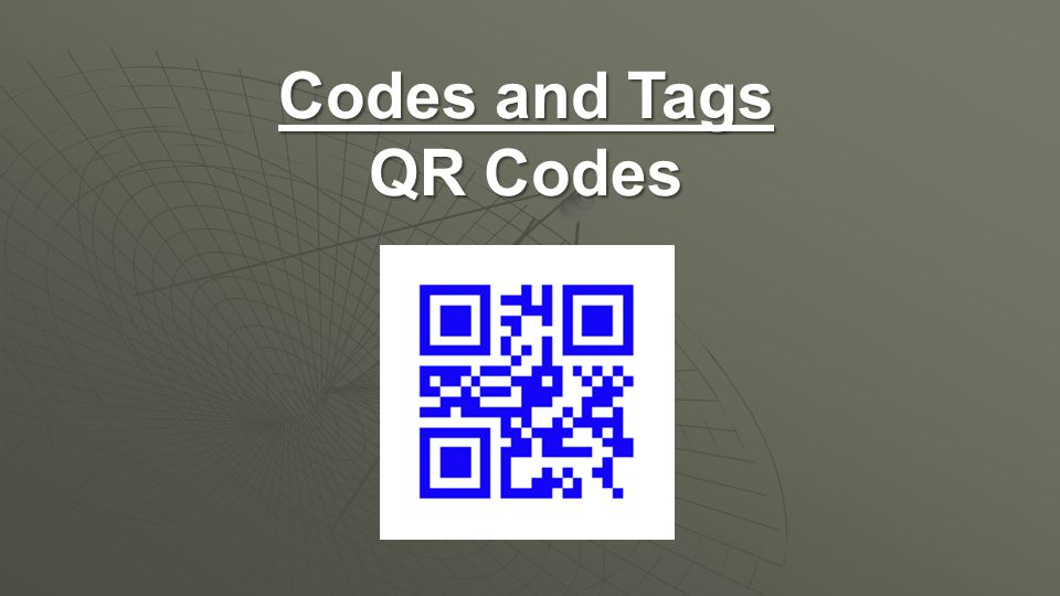 Codes and Tags QR Codes
