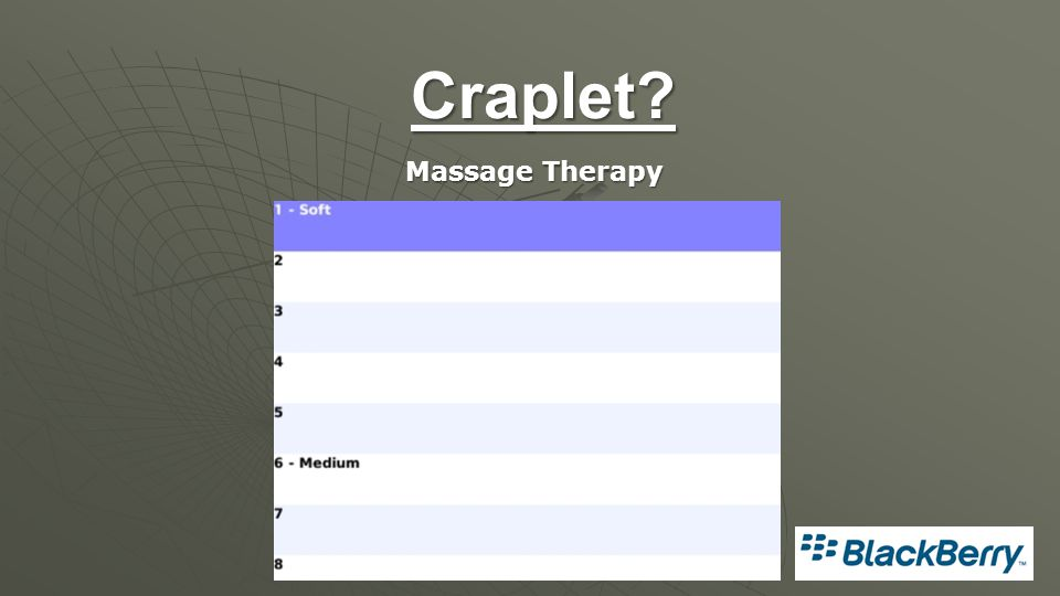 Craplet? Massage Therapy
