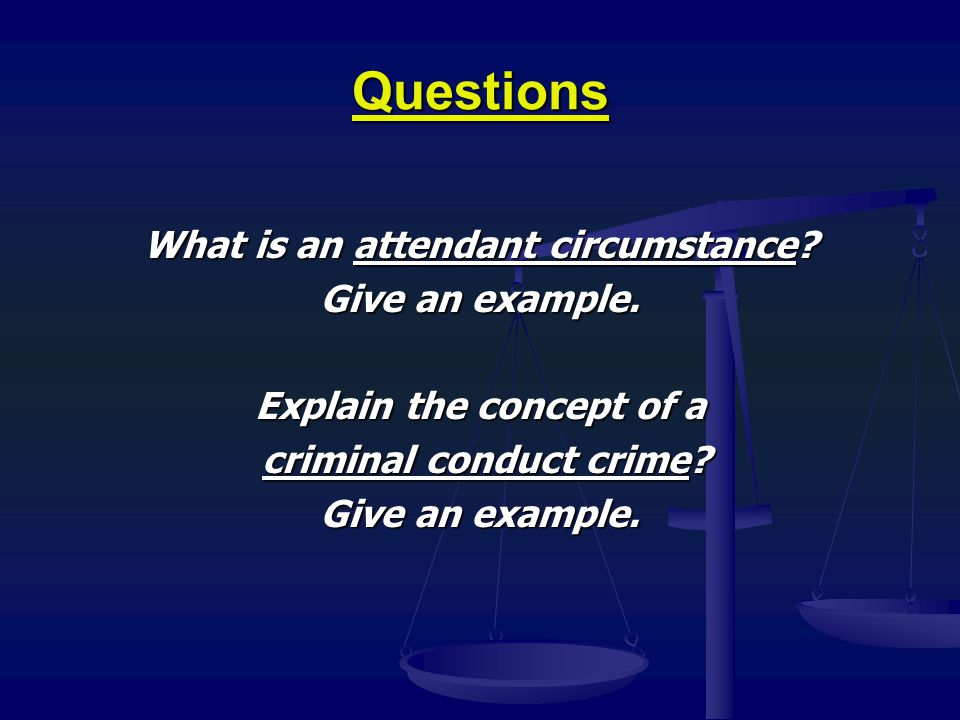 Criminal Liability  Actus reus (criminal act )  We punish people for what they do, not for what they intend to do (state of mind), or for who they are (status).