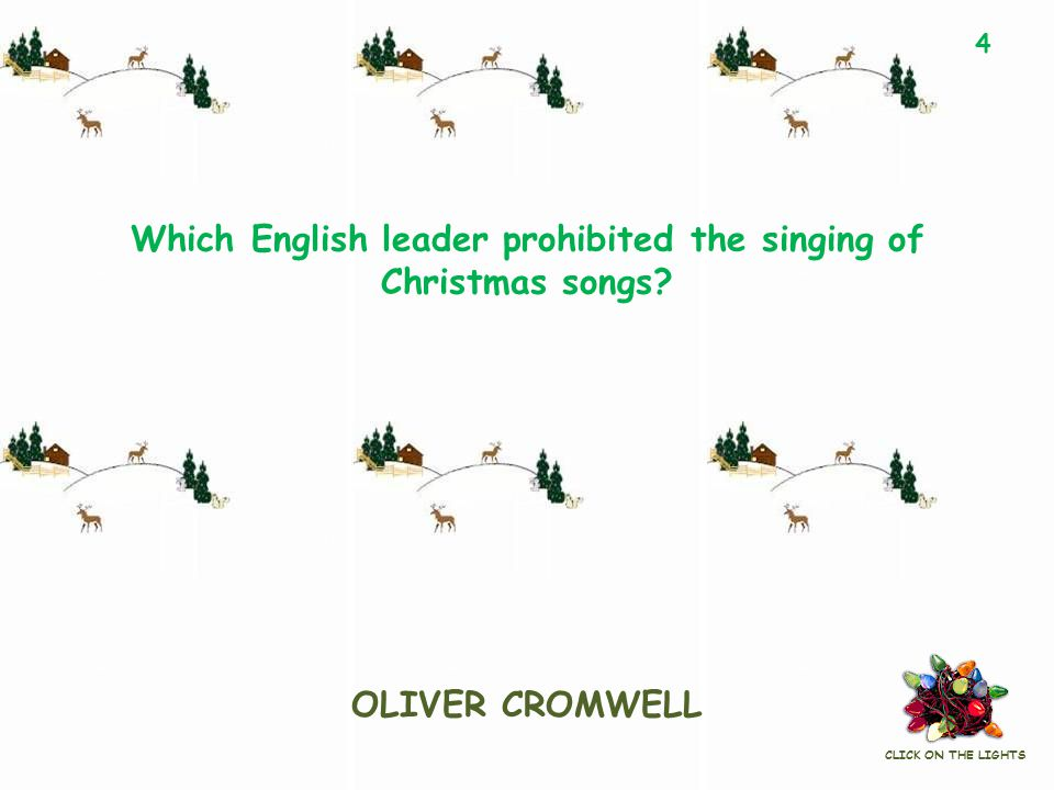 Which English leader prohibited the singing of Christmas songs.