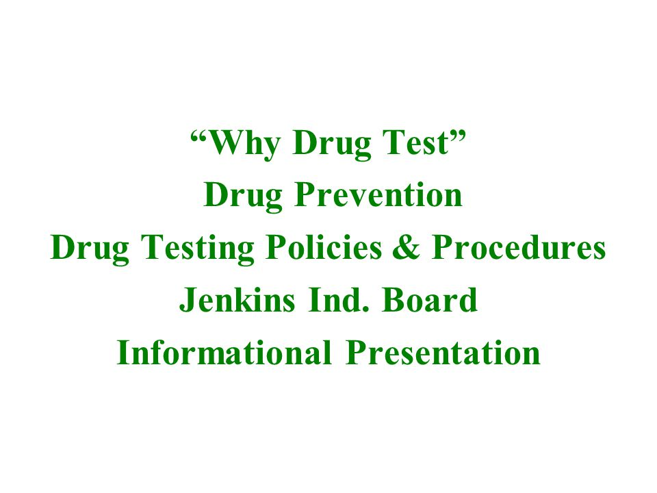 Why drug test.Adults – Seventy percent (70%) of all addicted people work full-time.
