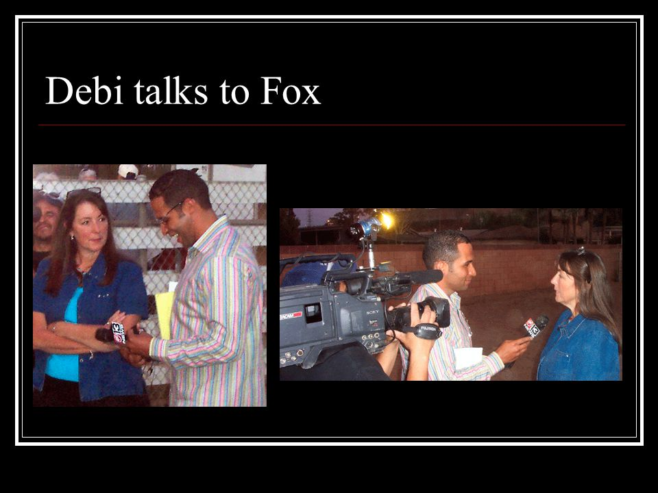 Debi talks to Fox