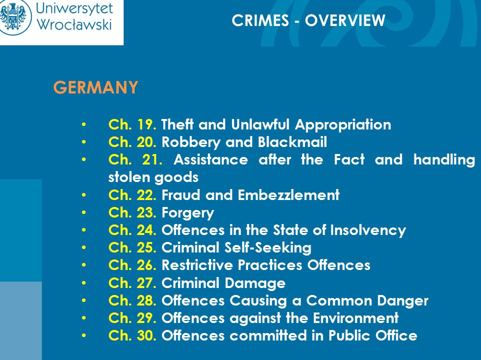 CRIMES - OVERVIEW GERMANY Ch. 19. Theft and Unlawful Appropriation Ch.