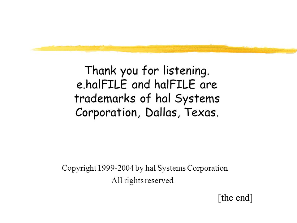 hal Systems Corporation 12750 Merit Drive, Suite 810 Dallas, TX 75251-1214 (800) 442-9273 or (214) 691-4700 sales@halfile.com www.halfile.comwww.countyrecords.com