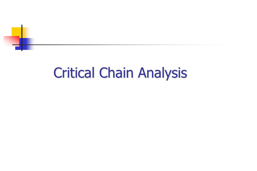 Critical Chain Analysis
