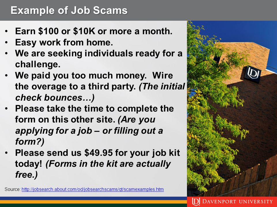 Example of Job Scams Earn $100 or $10K or more a month.