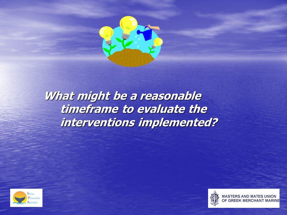 What might be a reasonable timeframe to evaluate the interventions implemented?