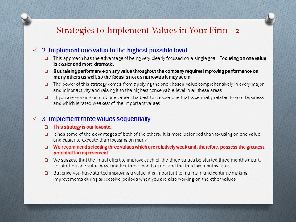 Strategies to Implement Values in Your Firm - 2 2.