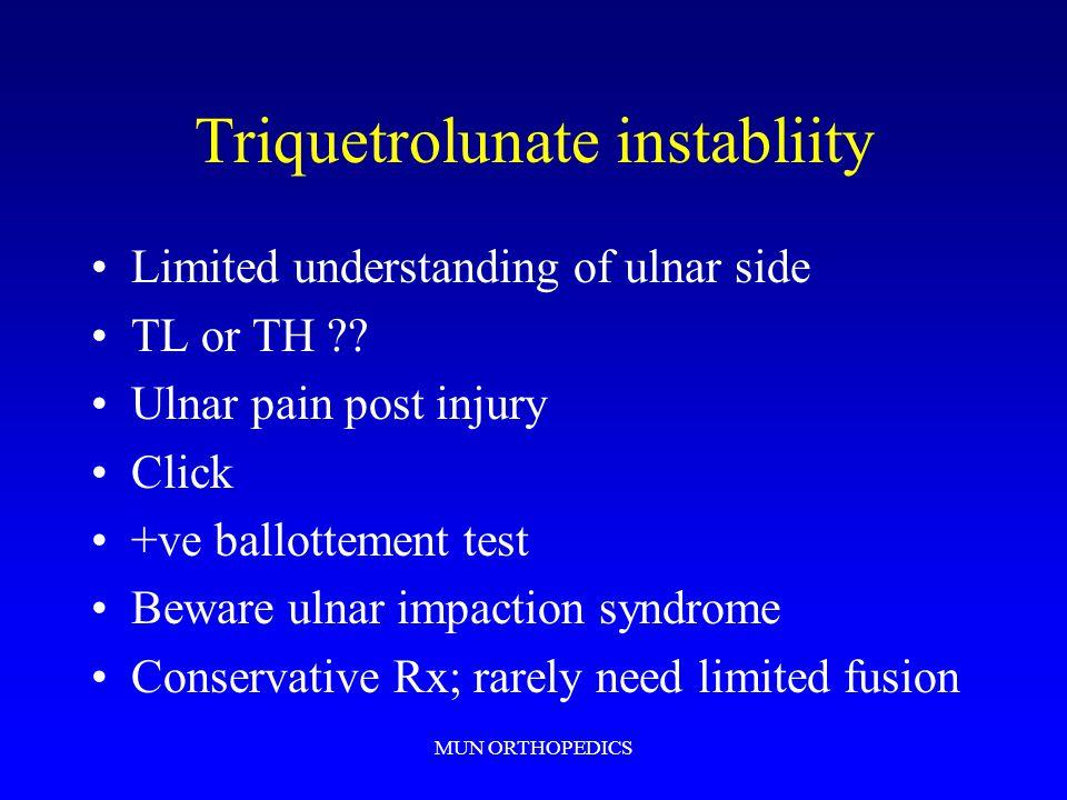 MUN ORTHOPEDICS Triquetrolunate instabliity Limited understanding of ulnar side TL or TH ?.