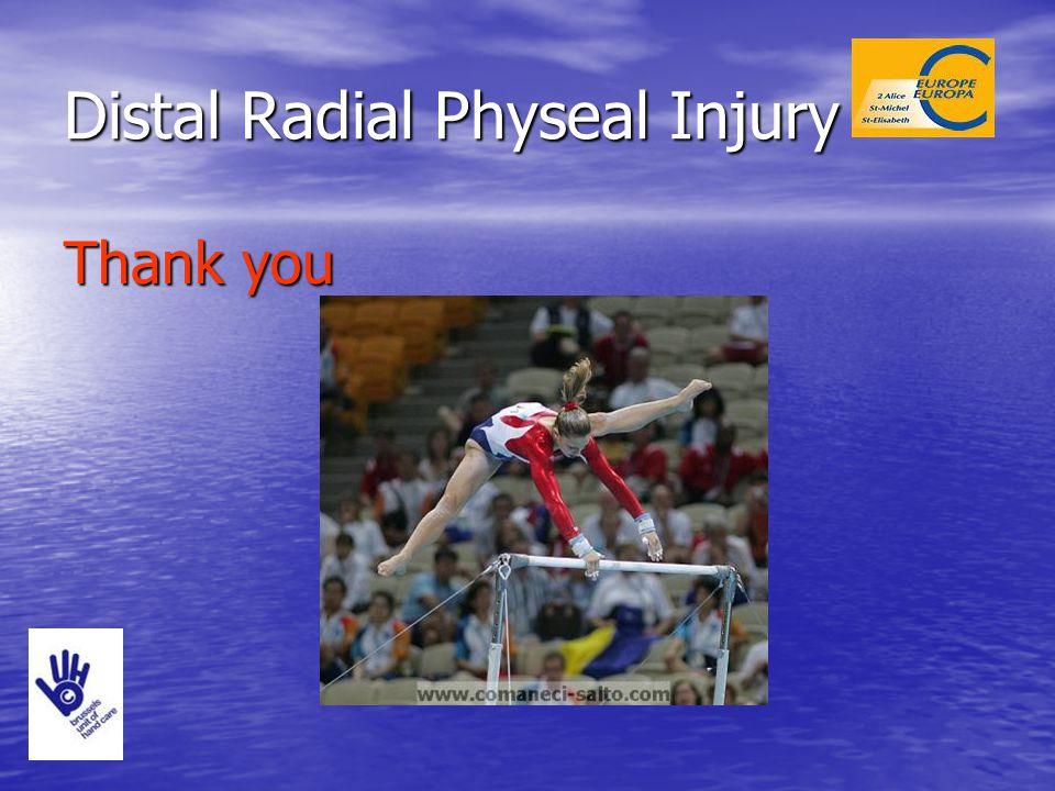 Distal Radial Physeal Injury Thank you