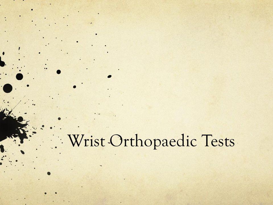 Wrist Orthopaedic Tests