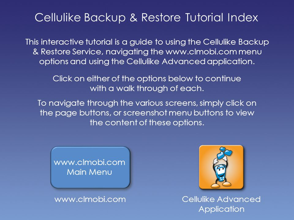 Back to Tutorial Index Back to app menu The Cellulike Advanced Application - Backup Contacts, SMS / MMS & Calendar Here, Contacts have been selected, there are no SMS / MMS or Calendar files available So now, all of the required files have been selected.