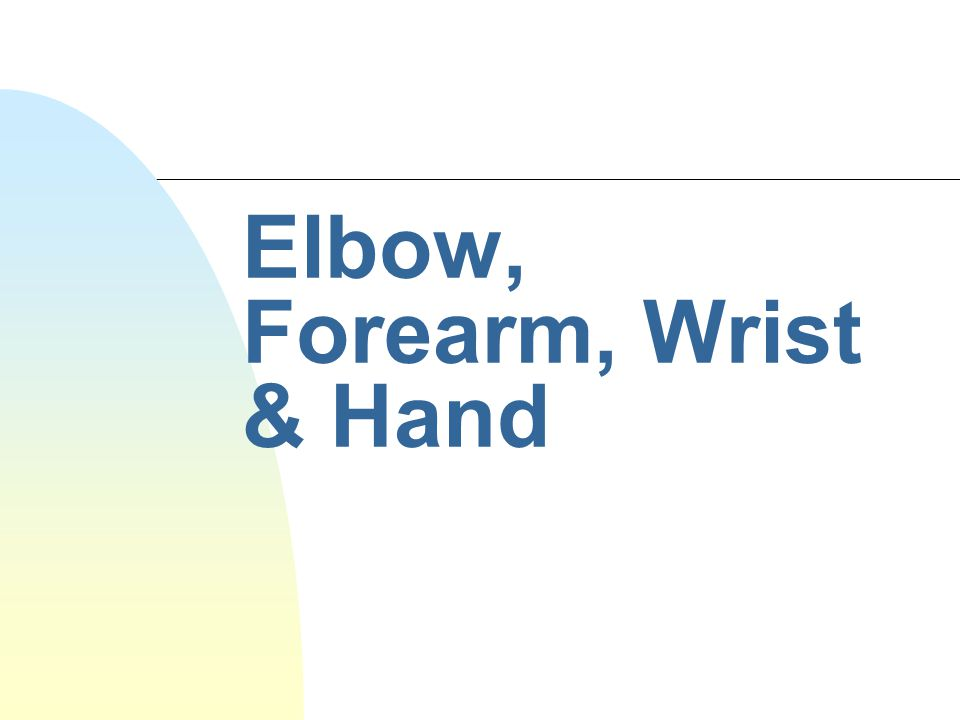 Dislocated Elbow n Def: Dislocation of the radius and/or ulna.