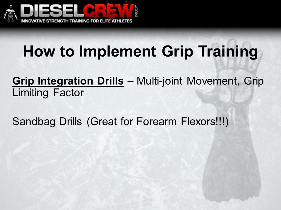 How to Implement Grip Training Grip Integration Drills – Multi-joint Movement, Grip Limiting Factor Sandbag Drills (Great for Forearm Flexors!!!)