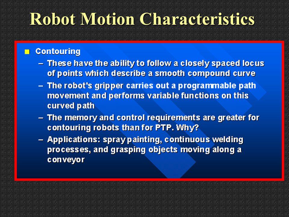Robot Motion Characteristics