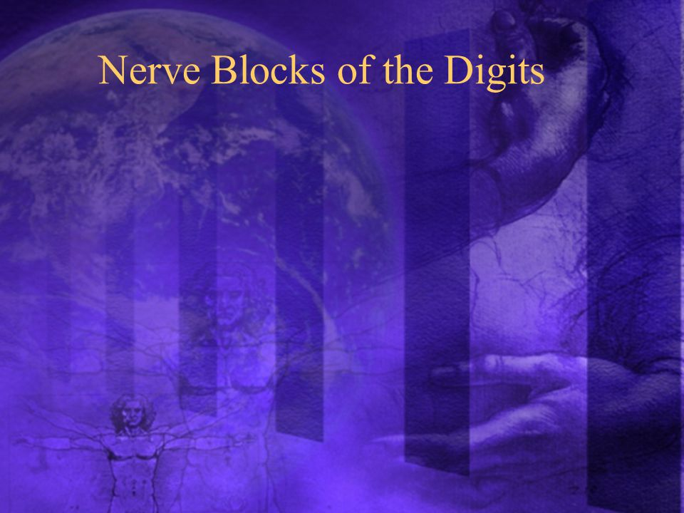 Nerve Blocks of the Digits