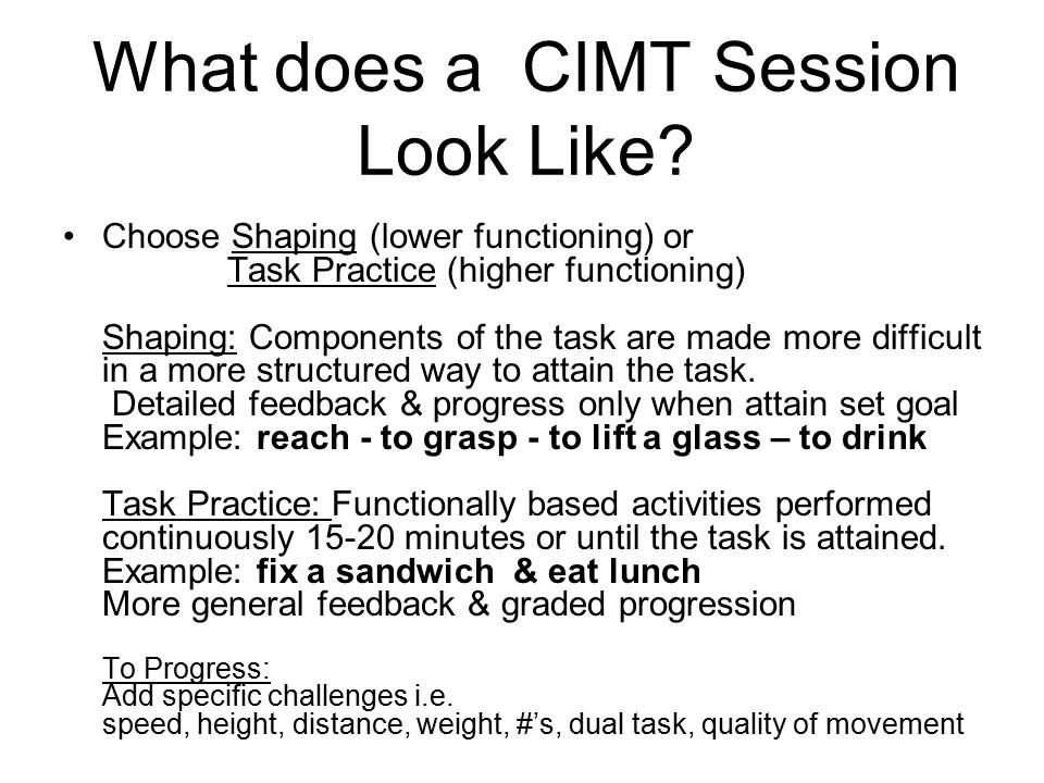 What does a CIMT Session Look Like.