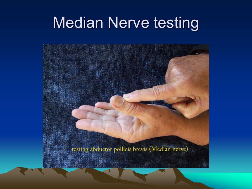 Median Nerve testing