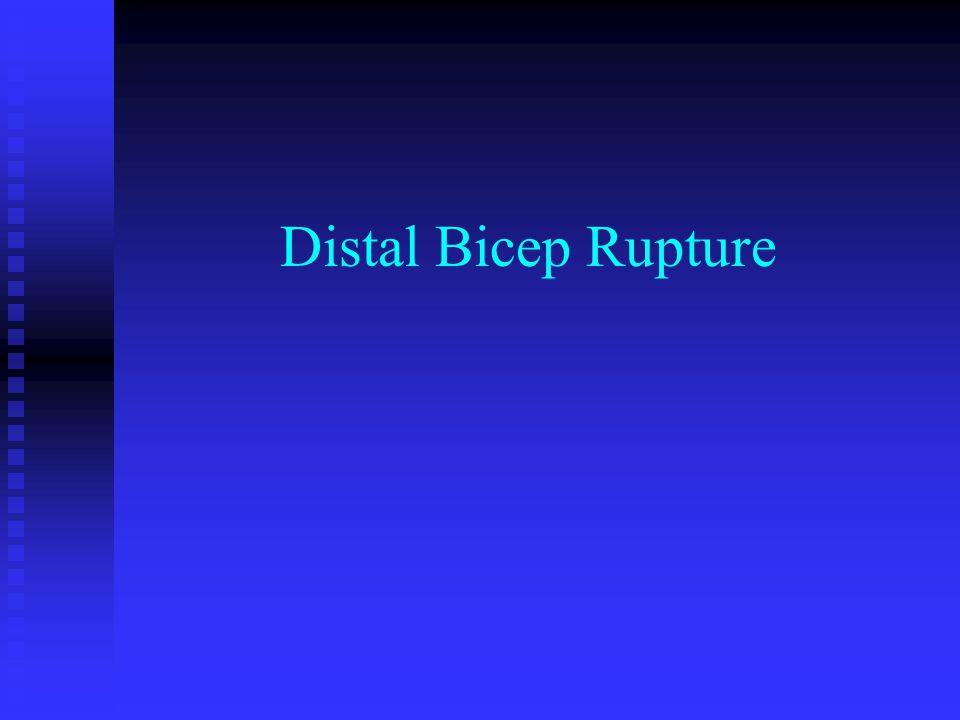 Distal Bicep Rupture