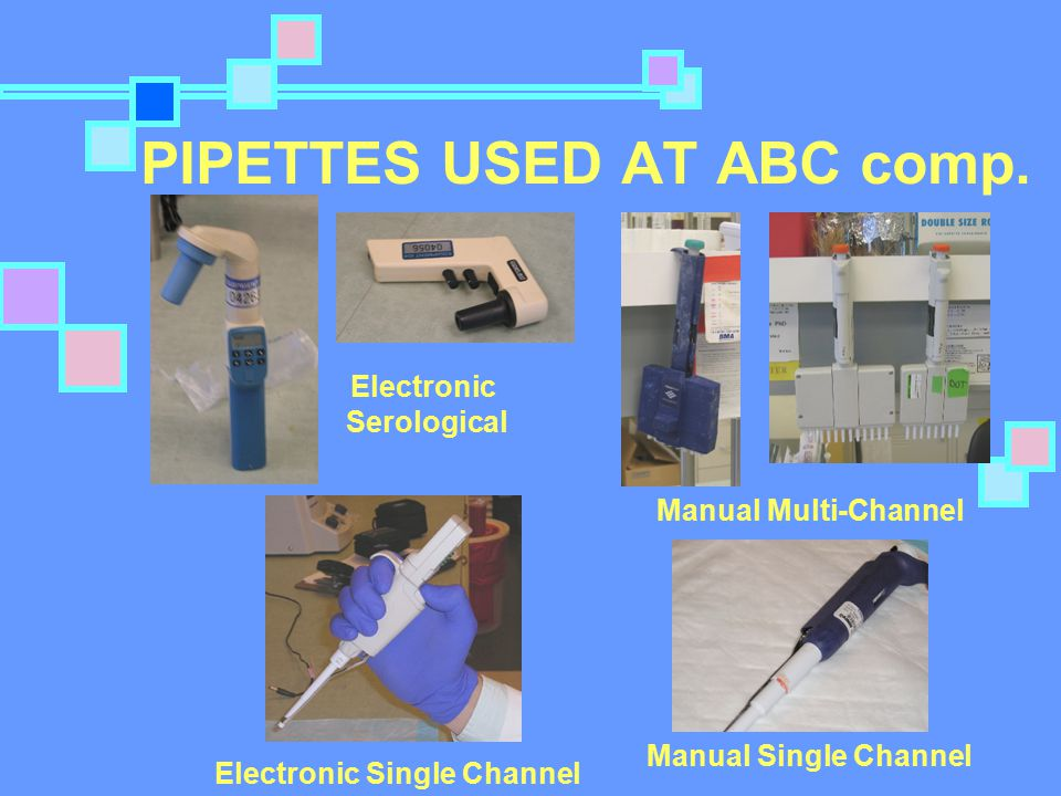 PIPETTES USED AT ABC comp.