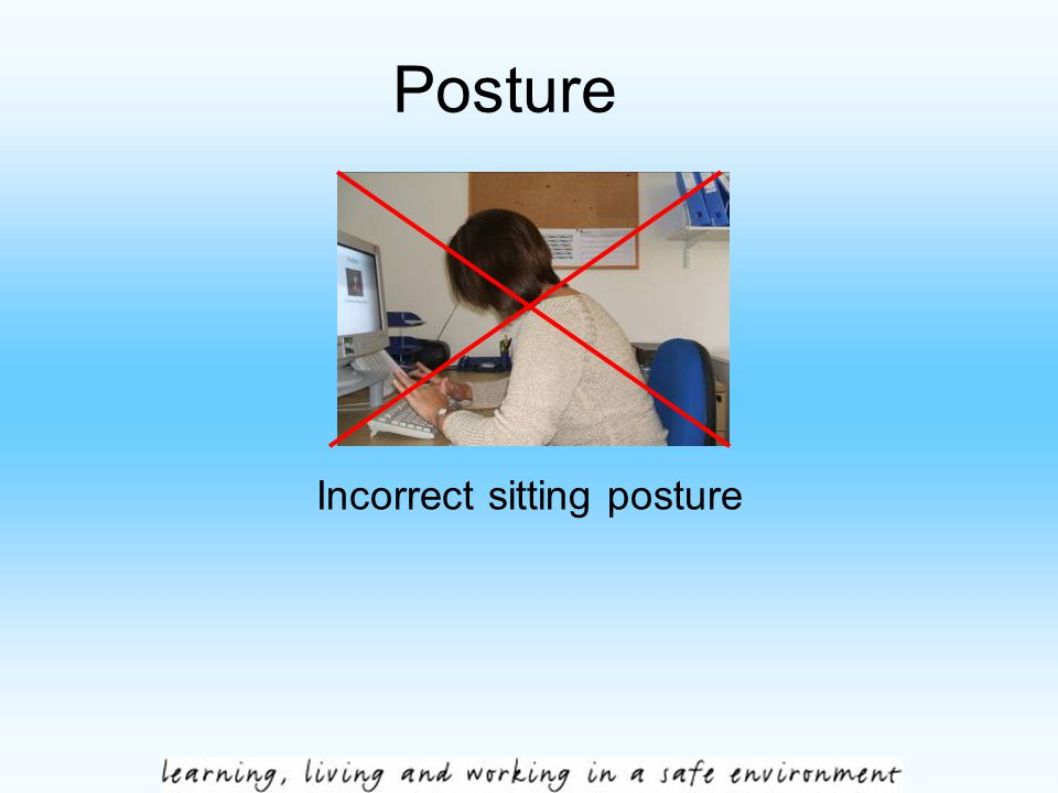 Posture Incorrect sitting posture