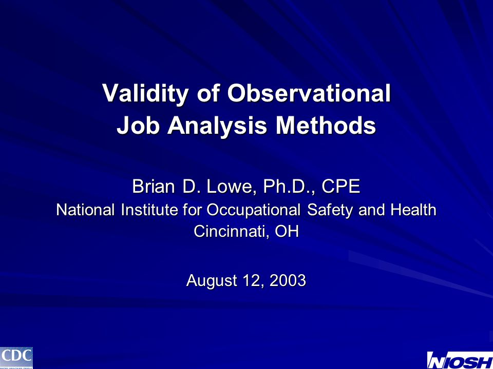 Validity of Observational Job Analysis Methods Brian D.