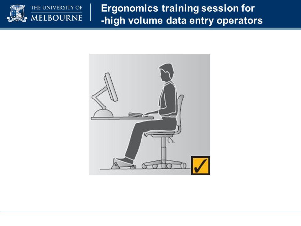Ergonomics training session for -high volume data entry operators